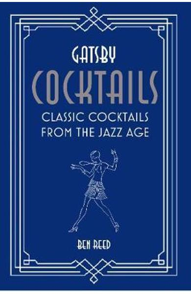 Gatsby Cocktails - Ben Reed