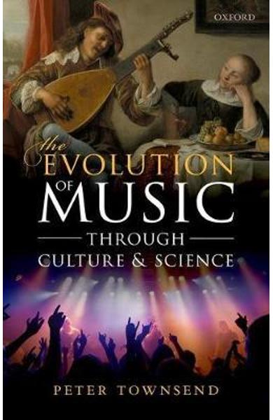 Evolution of Music through Culture and Science - Peter Townsend
