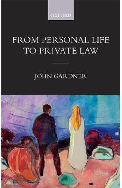 From Personal Life to Private Law - John Gardner