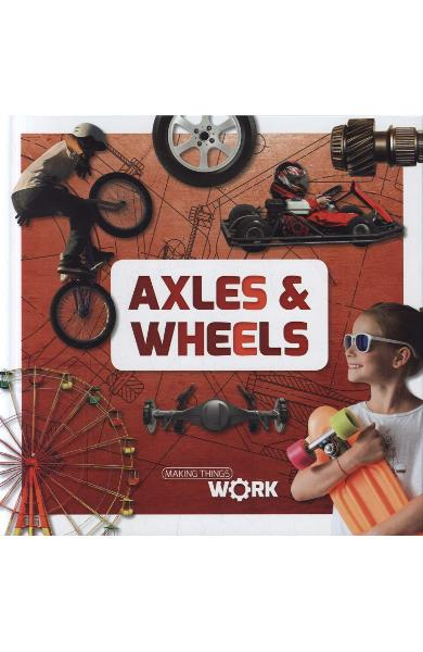 Axels and Wheels