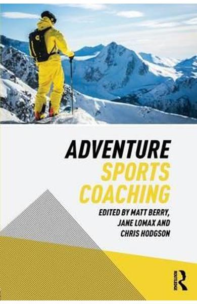 Adventure Sports Coaching - Matt Berry