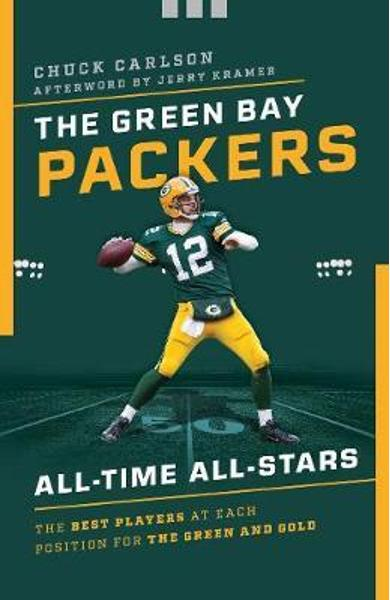 Green Bay Packers All-Time All-Stars - Chuck Carlson