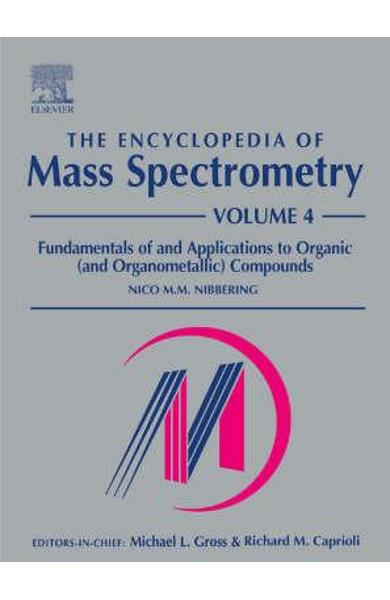 Encyclopedia of Mass Spectrometry