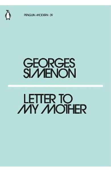 Letter to My Mother - Georges Simenon