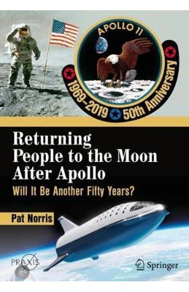 Returning People to the Moon After Apollo - Pat Norris