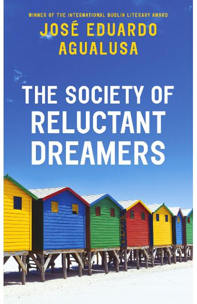 Society of Reluctant Dreamers - Jose Eduardo Agualusa