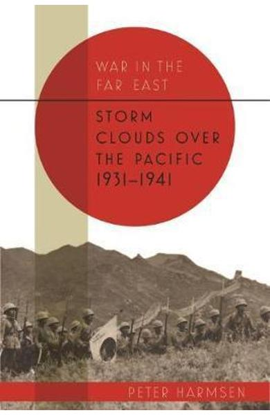 Storm Clouds Over the Pacific 1931-41