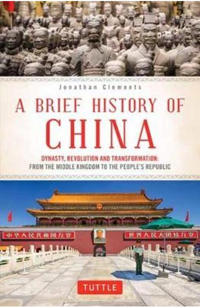 Brief History of China - Jonathan Clements