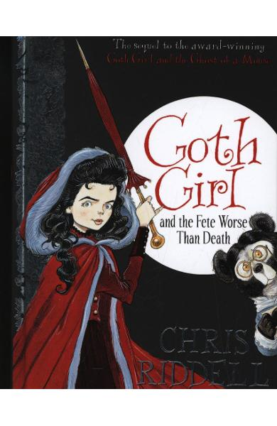 Goth Girl and the Fete Worse Than Death