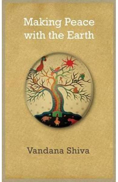 Making Peace with the Earth