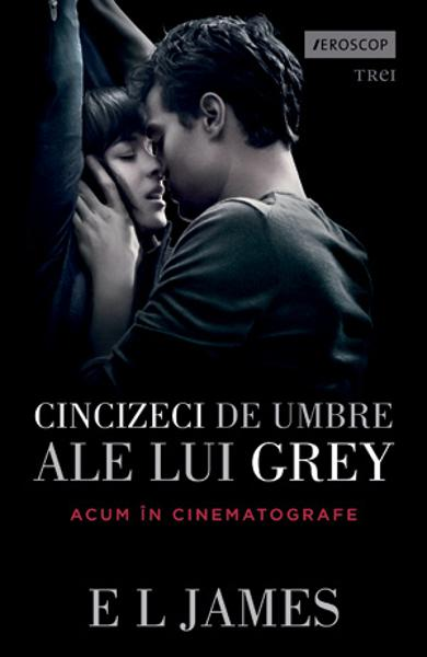 Cincizeci de umbre ale lui Grey - E.L. James