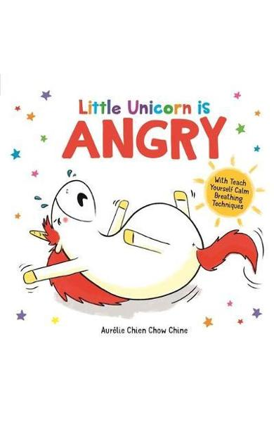 Little Unicorn is Angry - Aurelie Chien Chow Chine