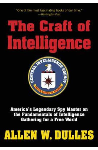 Craft of Intelligence - Allen Dulles