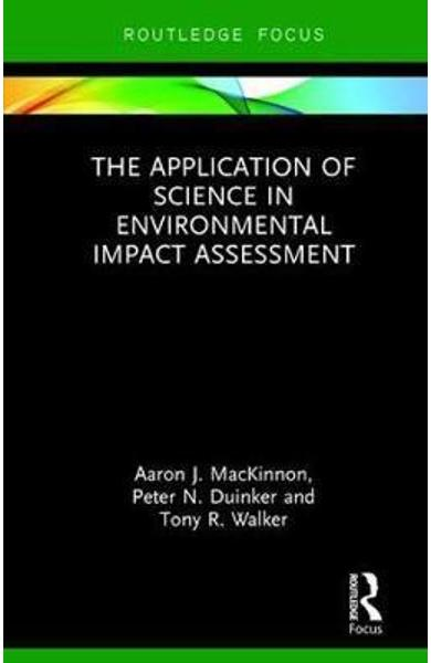 Application of Science in Environmental Impact Assessment