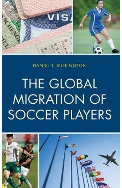 Global Migration of Soccer Players - Daniel Buffington