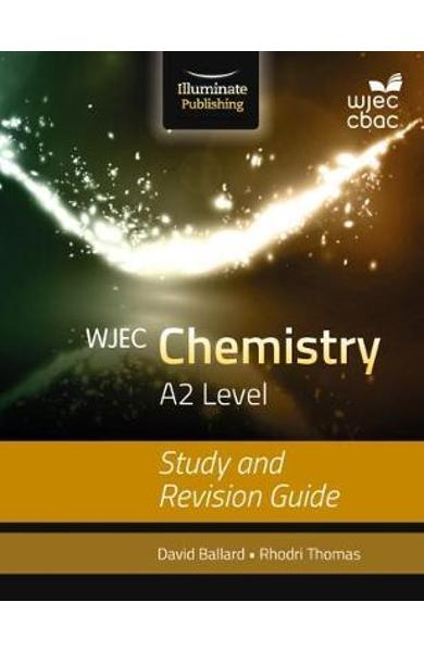 WJEC Chemistry for A2: Study and Revision Guide