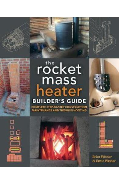 Rocket Mass Heater Builder's Guide