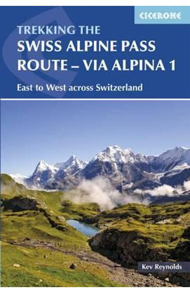 Swiss Alpine Pass Route - via Alpina Route 1