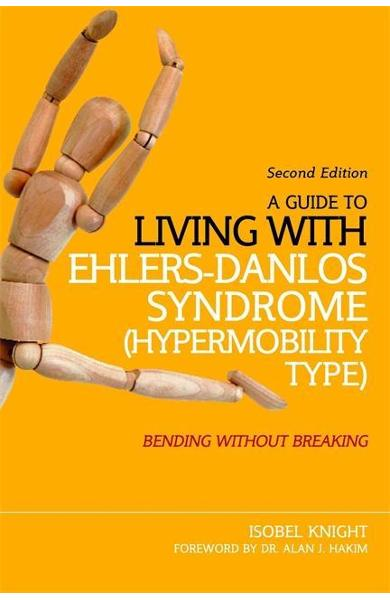 Guide to Living with Ehlers-Danlos Syndrome (Hypermobility T
