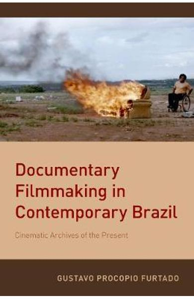 Documentary Filmmaking in Contemporary Brazil