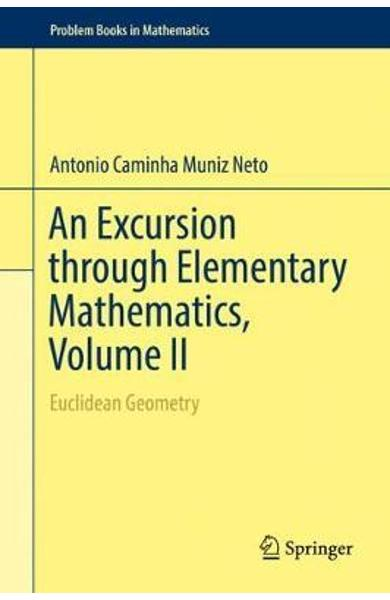 Excursion through Elementary Mathematics, Volume II