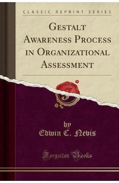 Gestalt Awareness Process in Organizational Assessment (Clas