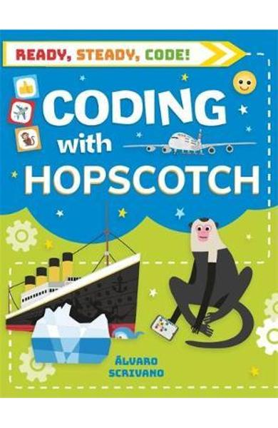 Ready, Steady, Code!: Coding with Hopscotch