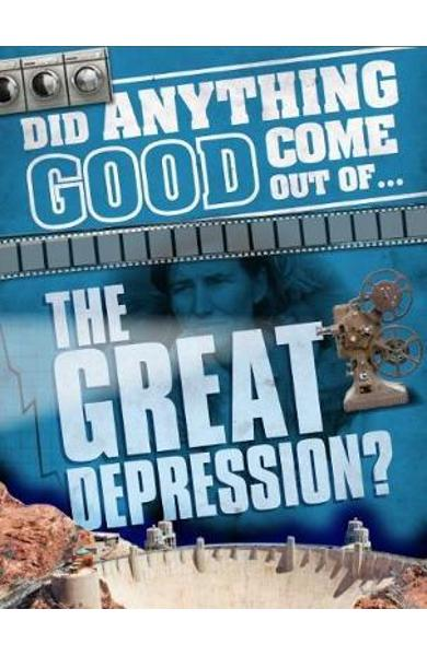 Did Anything Good Come Out of... the Great Depression?