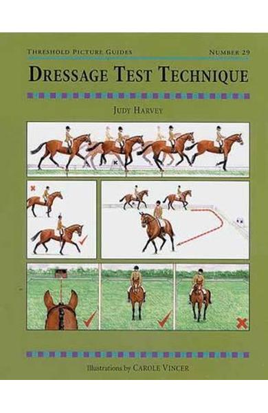Dressage Test Technique - Judy Harvey, Judy Cammaerts