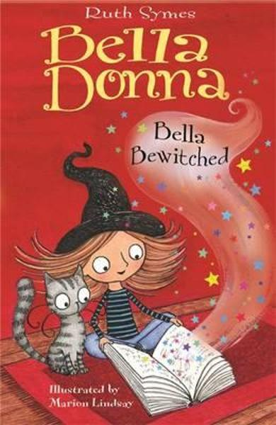 Bella Donna 6: Bella Bewitched - Ruth Symes