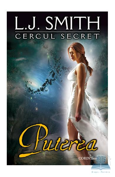 Cercul secret vol. 3: Puterea - L.J. Smith