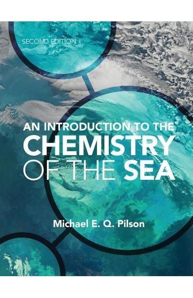 Introduction to the Chemistry of the Sea - Michael E Q Pilson