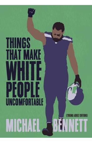 Things That Make White People Uncomfortable (Adapted for You - Michael Bennett