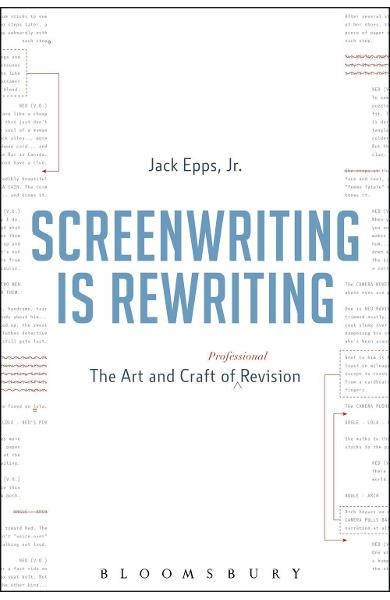 Screenwriting is Rewriting - Jack Epps