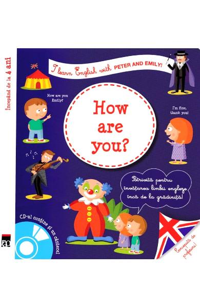 How are you? + CD - I learn English with Peter and Emily - Annie Sussel, Christophe Boncens
