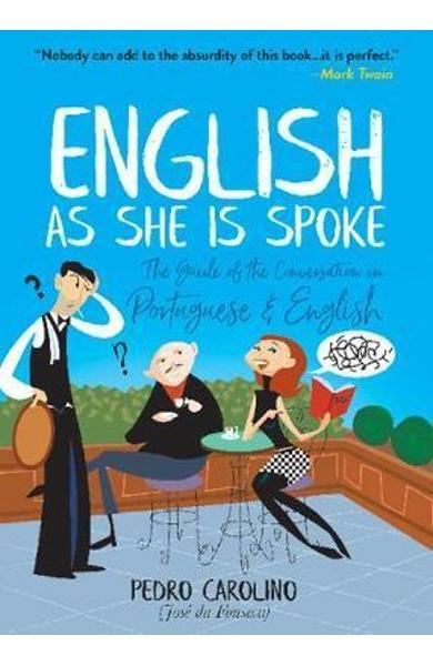 English as She Is Spoke: The Guide of the Conversation in Po