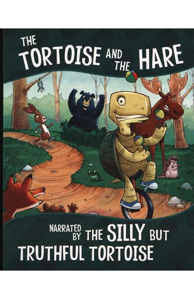 Tortoise and the Hare, Narrated by the Silly But Truthful To