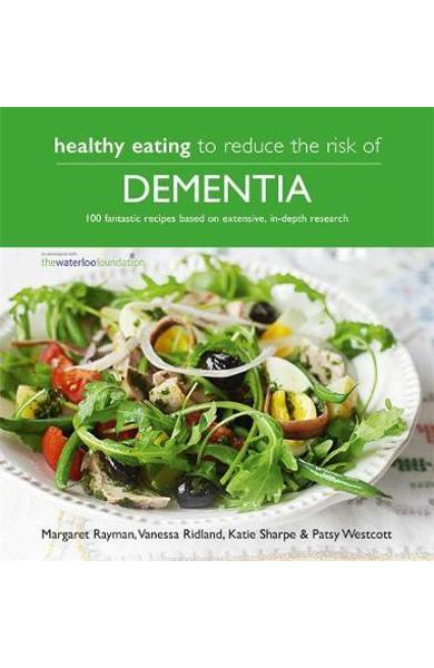 Healthy Eating to Reduce The Risk of Dementia - Margaret Rayman