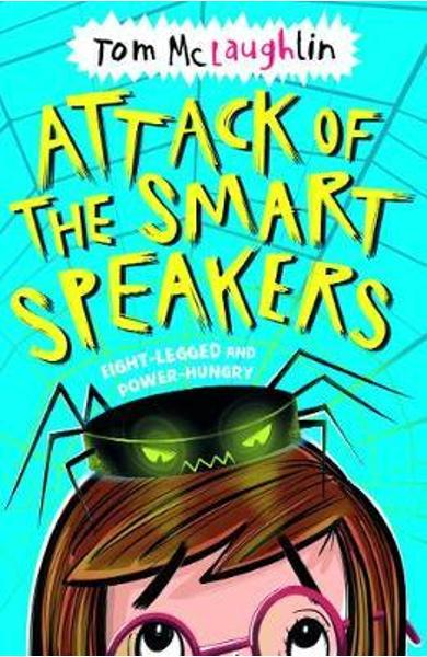 Attack of the Smart Speakers - Tom McLaughlin