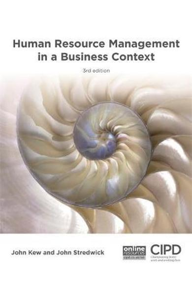 Human Resource Management in a Business Context - John Kew