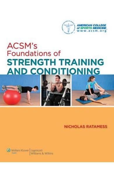 ACSM's Foundations of Strength Training and Conditioning