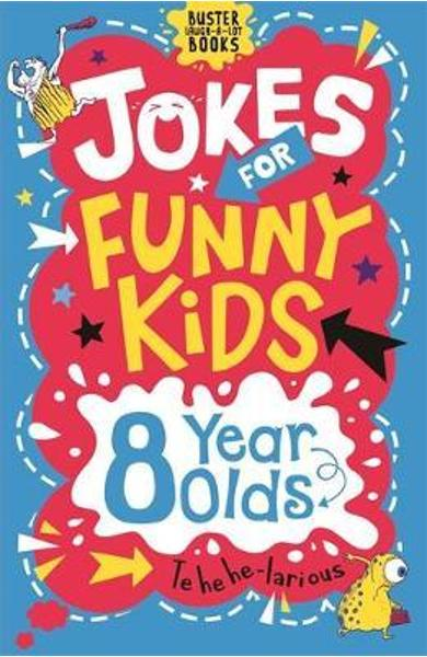 Jokes for Funny Kids: 8 Year Olds - Amanda Learmonth