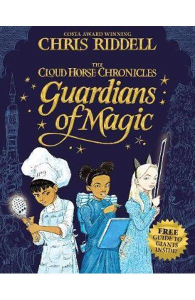 Guardians of Magic - Chris Riddell