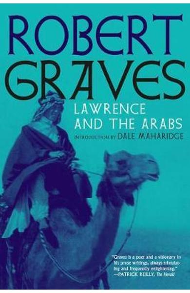 Lawrence And The Arabs - Robert Graves