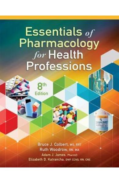 Essentials of Pharmacology for Health Professions - Bruce Colbert