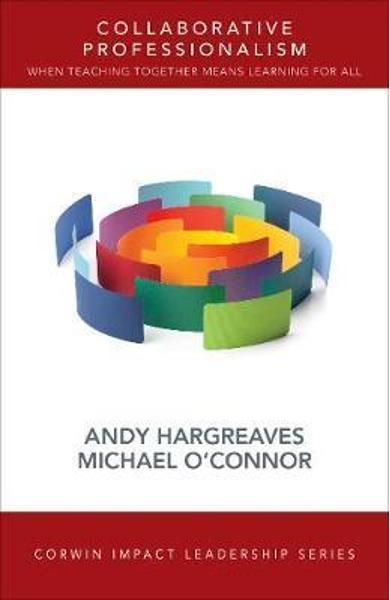 Collaborative Professionalism - Andrew Hargreaves