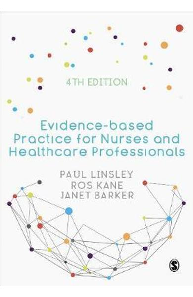 Evidence-based Practice for Nurses and Healthcare Profession - Paul Linsley