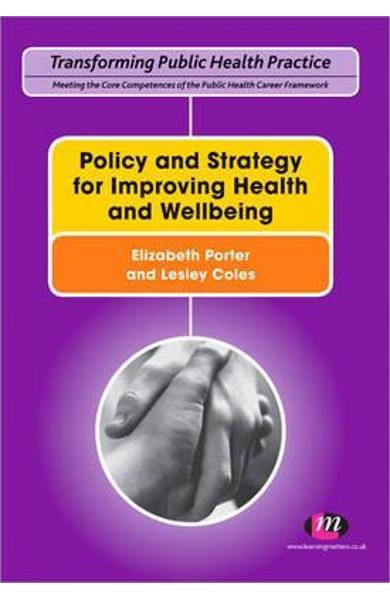 Policy and Strategy for Improving Health and Wellbeing - Elizabeth Porter