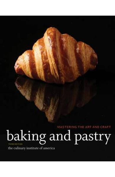 Baking and Pastry -  Culinary Institute of America (CIA)