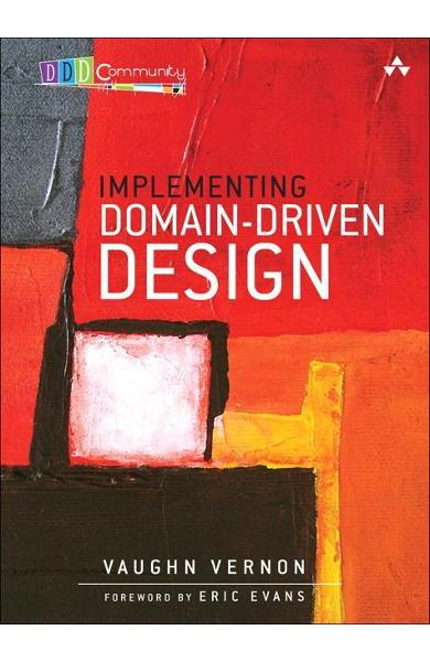 Implementing Domain-Driven Design - Vernon Vernon